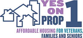 Vote Yes on Prop 1 - Veterans and Affordable Housing Act
